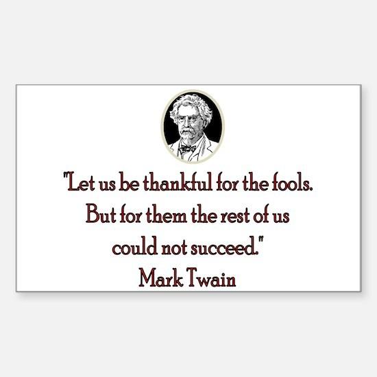 Mark Twain Fools Rectangle Decal