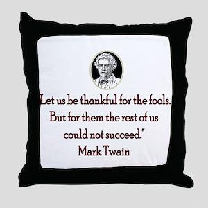 Mark Twain Fools Throw Pillow