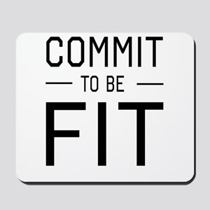 Commit to be fit Mousepad