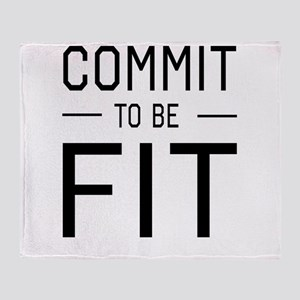 Commit to be fit Throw Blanket