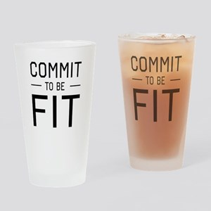 Commit to be fit Drinking Glass