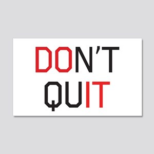 Don't quit do it Wall Decal