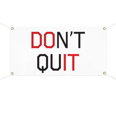 Don't quit do it Banner