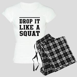 Drop it like a squat 2 Pajamas