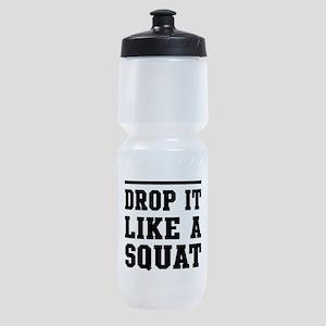 Drop it like a squat 2 Sports Bottle