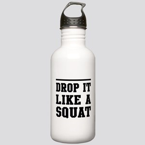 Drop it like a squat 2 Water Bottle