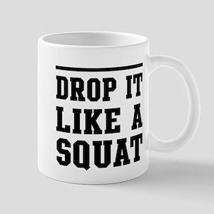 Drop it like a squat 2 Mugs