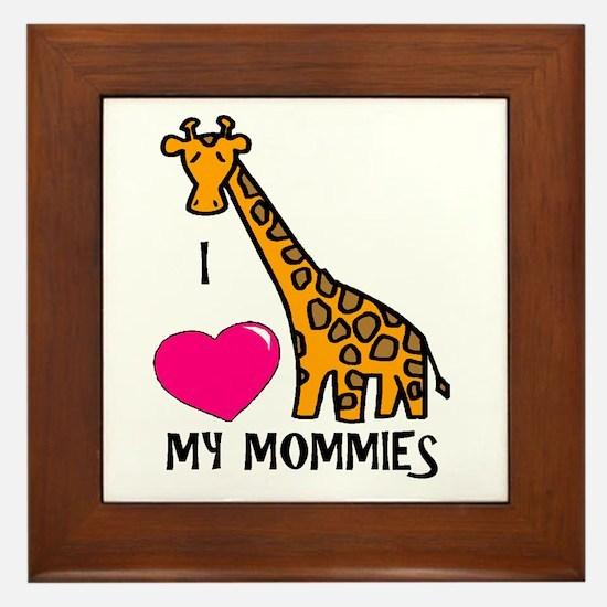 I Love My Mommies Giraffe Framed Tile