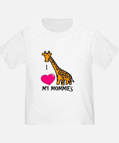 I Love My Mommies Giraffe T