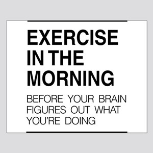 Exercise in the morning Posters
