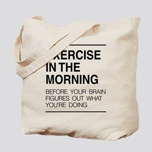 Exercise in the morning Tote Bag