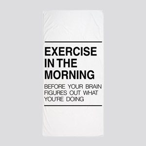 Exercise in the morning Beach Towel