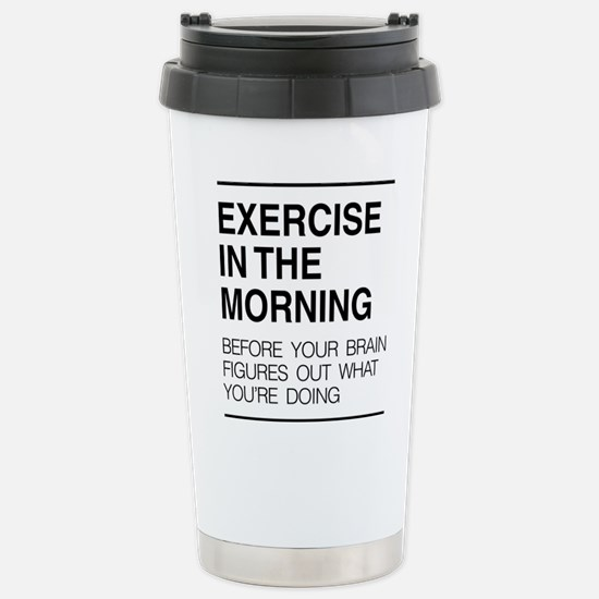 Exercise in the morning Travel Mug