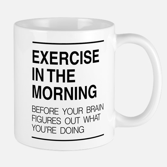 Exercise in the morning Mugs