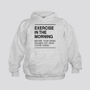 Exercise in the morning Hoodie