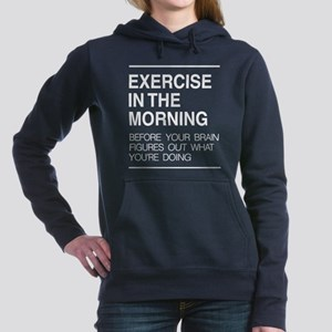 Exercise in the morning Women's Hooded Sweatshirt