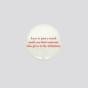 Love-is-just-a-word-BOD-RED Mini Button