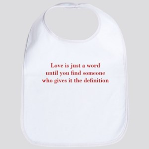 Love-is-just-a-word-BOD-RED Bib