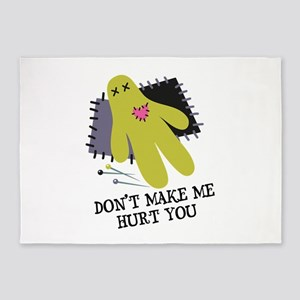 Don't Make Me Hurt You 5'x7'Area Rug