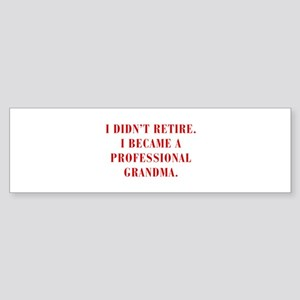 professional-grandma-bod-red Bumper Sticker