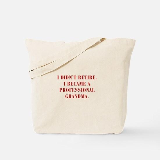 professional-grandma-bod-red Tote Bag