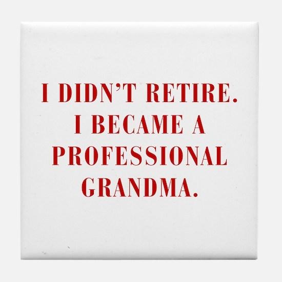 professional-grandma-bod-red Tile Coaster