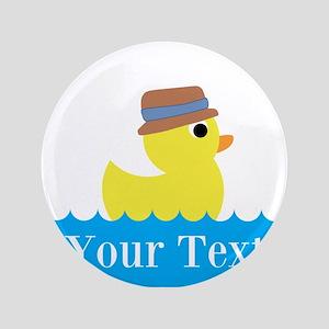 """Personalizable Rubber Duck 3.5"""" Button"""