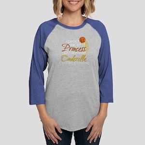 Not Even Cinderella - Basketbal Long Sleeve T-Shir