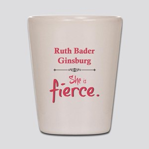 Ruth Bader Ginsburg is fierce Shot Glass