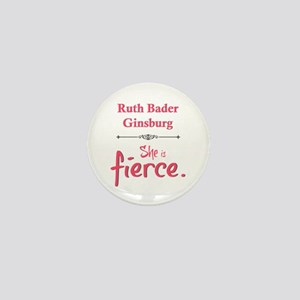 Ruth Bader Ginsburg is fierce Mini Button