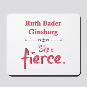 Ruth Bader Ginsburg is fierce Mousepad