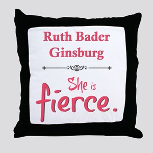 Ruth Bader Ginsburg is fierce Throw Pillow