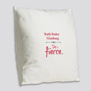 Ruth Bader Ginsburg is fierce Burlap Throw Pillow