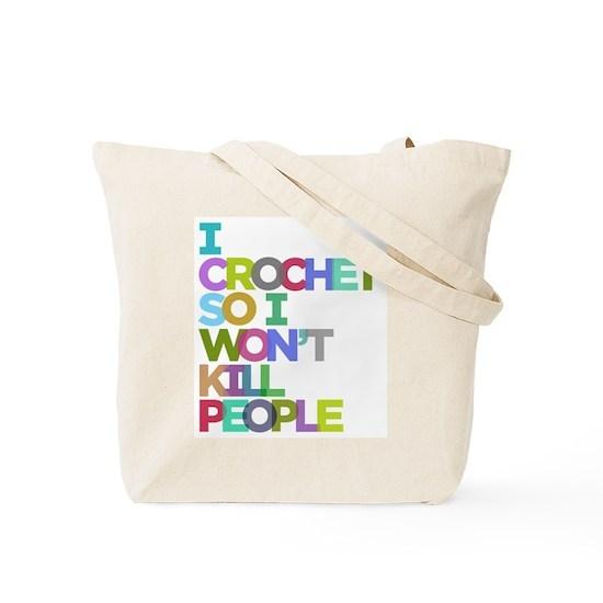 I Crochet So I Won't Kill People