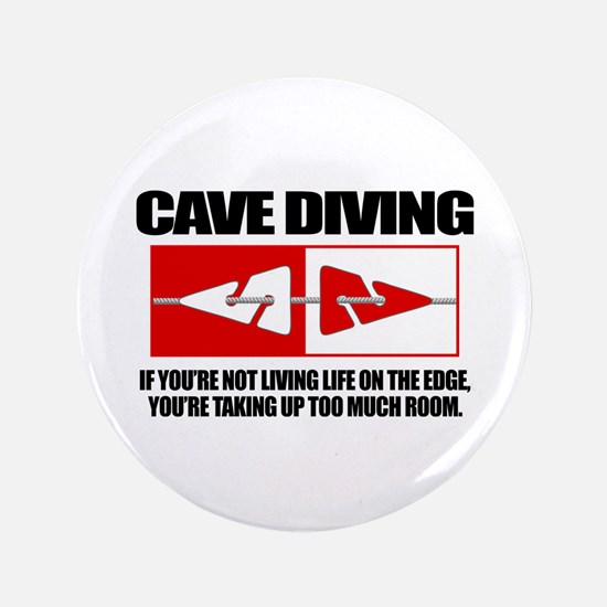 """Cave Diving (LOTE) 3.5"""" Button"""