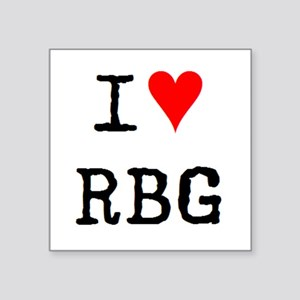 "i love rbg Square Sticker 3"" x 3"""