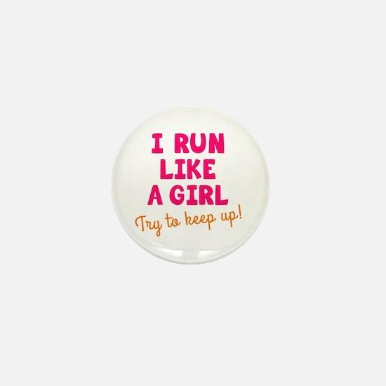 Unique Run like a girl Mini Button
