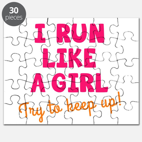 Cute I run like a girl try to keep up Puzzle