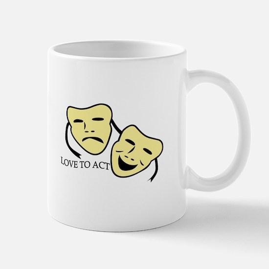 Love To Act Mugs