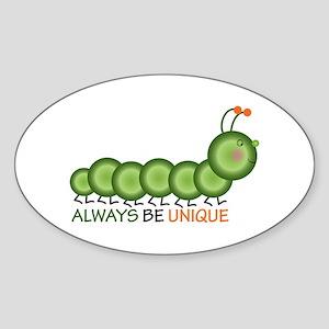 Always Be Unique Sticker