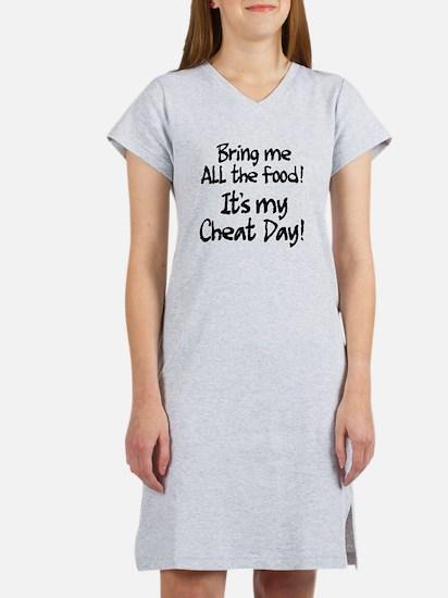 It's my cheat day! Women's Nightshirt