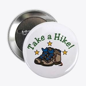 """Take a Hike! 2.25"""" Button"""