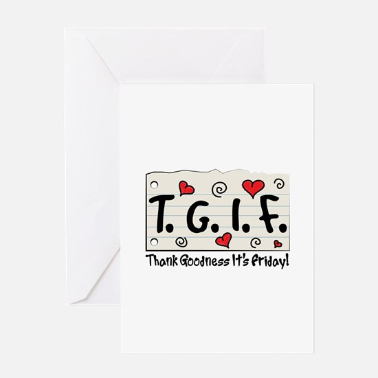 Thank Goodness It's Friday! Greeting Cards