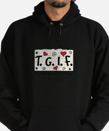Thank Goodness It's Friday! Hoodie