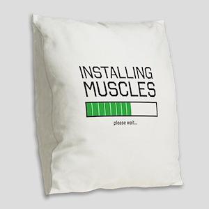 Installing muscles Burlap Throw Pillow