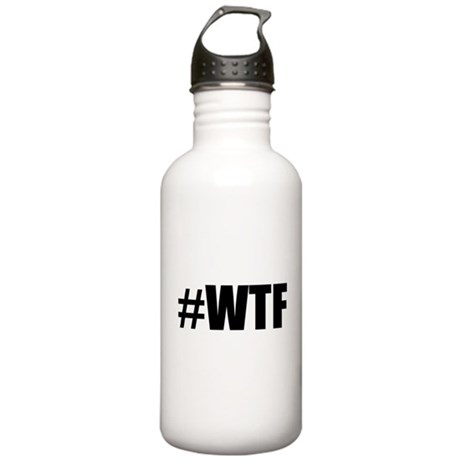 Hashtag WTF #WTF Stainless Water Bottle 1.0L