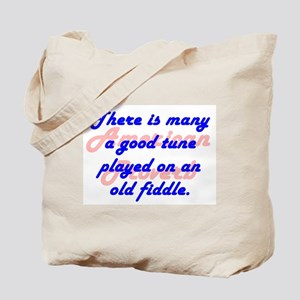 There Is Many a Good Tune Tote Bag