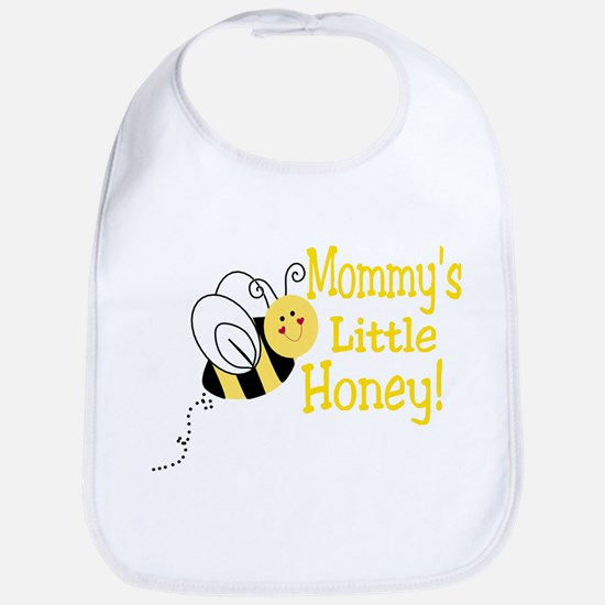 Mommy's little honey with a b Bib