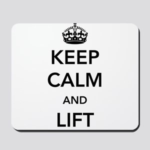 Keep calm and lift Mousepad