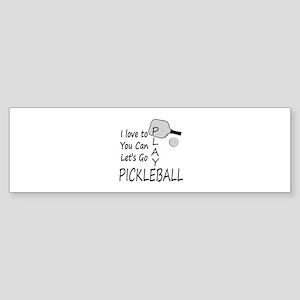 i love to play pickleball Bumper Sticker
